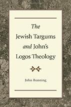 The Jewish Targums and John's Logos Theology…