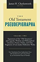 The Old Testament Pseudepigrapha, Vol. 2:…