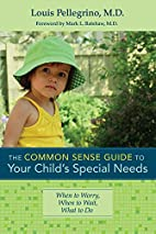 The Common Sense Guide to Your Child's…