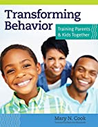 Transforming Behavior: Training Parents and…