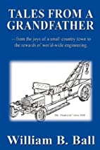 Tales from a Grandfather by William B. Ball