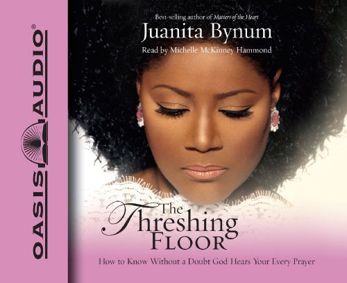 the-threshing-floor-how-to-know-without-a-doubt-god-hears-your-every-prayer