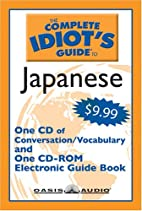 The Complete Idiot's Guide to Japanese:…
