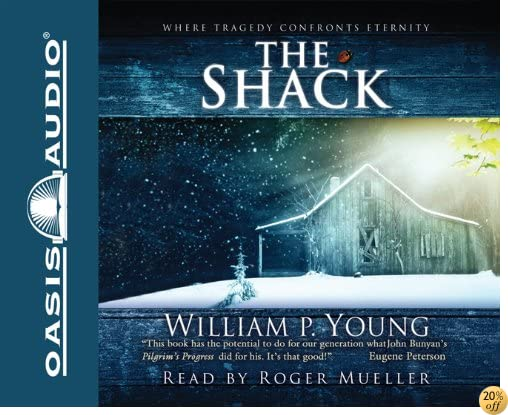 TThe Shack: Where Tragedy Confronts Eternity