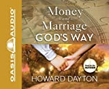 Dayton, Howard: Money and Marriage God's Way