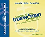 DeMoss, Nancy Leigh: Voices of the True Woman Movement: A Call to the Counter-Revolution