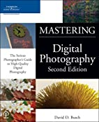 Mastering Digital Photography, Second…