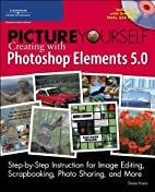 Picture Yourself Creating with Photoshop…