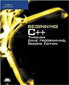 Beginning C Through Game Programming, Second…