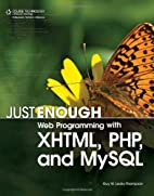 Just Enough Web Programming with XHTML, PHP,…