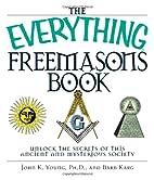 The Everything Freemasons Book by John K.…