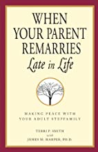 When Your Parent Remarries Late In Life:…