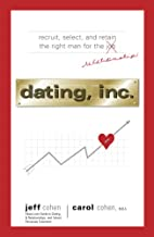 Dating, Inc. by Jeff Cohen