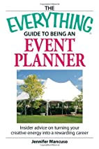 The Everything Guide to Being an Event…
