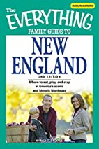 The Everything Family Guide to New England:…