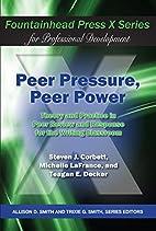 Peer Pressure, Peer Power: Theory and…