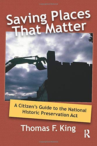 saving-places-that-matter-a-citizens-guide-to-the-national-historic-preservation-act