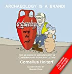 Archeology Is a Brand!: The Meaning of…