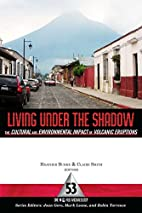 Living Under the Shadow: Cultural Impacts of…