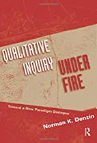 QUALITATIVE INQUIRY UNDER FIRE: TOWARD A NEW…