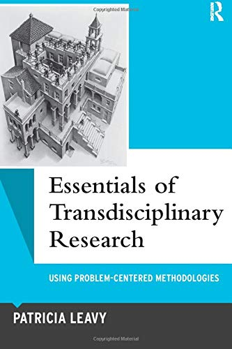 essentials-of-transdisciplinary-research-using-problem-centered-methodologies-qualitative-essentials