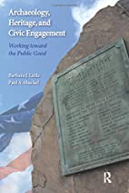 Archaeology, Heritage, and Civic Engagement…