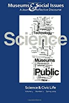 Science & Civic Life: Museums & Social…