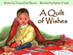 A Quilt of Wishes by Teresa Orem Werner