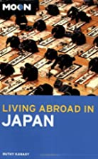 Moon Living Abroad in Japan by Ruth Kanagy