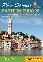 Rick Steves' Eastern Europe, Israel, and…