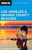 Alan Bisbort: Moon Spotlight Los Angeles and Orange County Beaches