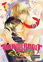 Thunderbolt Boys Excite, Volume 1 by Asami…