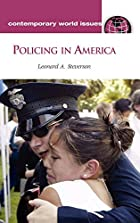Policing in America : a reference handbook…