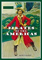 Pirates of the Americas [2 volumes] by David…