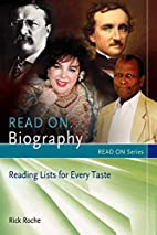 Read On...Biography: Reading Lists for Every…