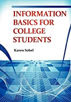 Information Basics for College Students by…