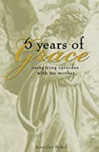 Six Years of Grace: Caregiving Episodes with…