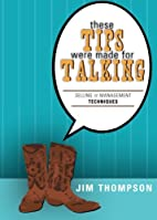 These Tips Were Made for Talking: Selling…