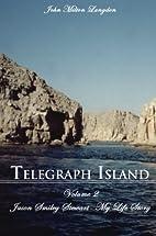 Telegraph Island: Jason Smiley Stewart-My…