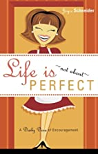 Life Is Not about Perfect: A Daily Dose of…
