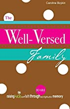 The Well-Versed Family by Caroline Boykin