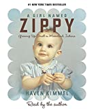 Kimmel, Haven: A Girl Named Zippy