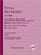 Vital Statistics of the United States 2006:…