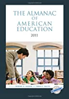 The Almanac of American Education 2011 by…