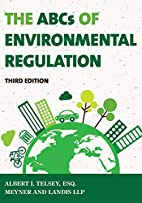 The ABCs of Environmental Regulation by…