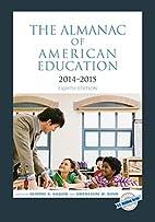 The Almanac of American Education 2014-2015…