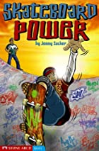 Skateboard Power (Keystone Books) by Zucker