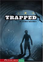 Trapped by James Moloney