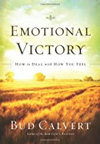 Emotional Victory: How to deal with how you…
