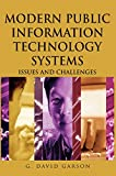 G. David Garson: Modern Public Information Technology Systems: Issues and Challenges